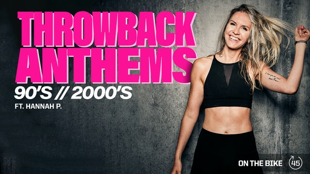 THROWBACK ANTHEMS (90s//2000s) ft. HANNAH P.