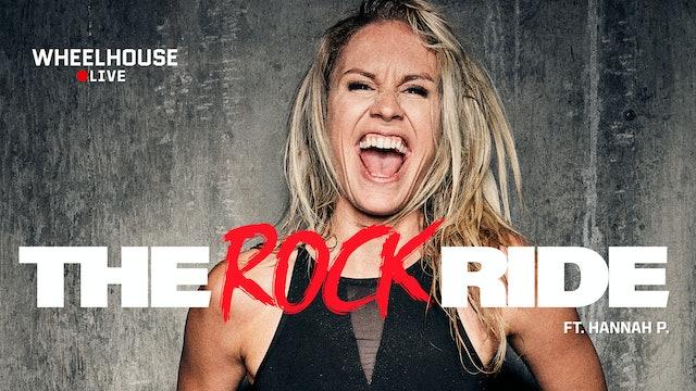 THE ROCK RIDE ft. HANNAH P.