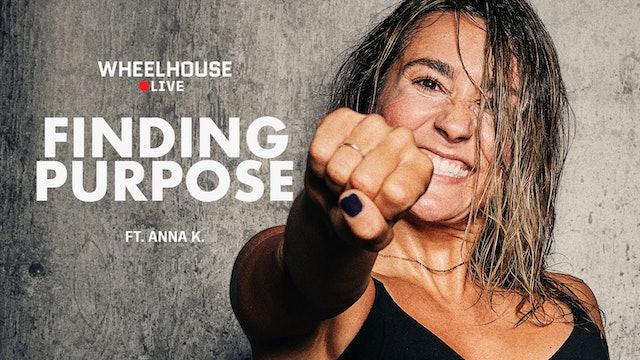FINDING PURPOSE ft. ANNA K.