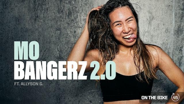 MO BANGERZ 2.0 ft. ALLYSON G.