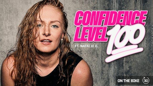 CONFIDENCE LEVEL 💯 ft. NATALIE E.