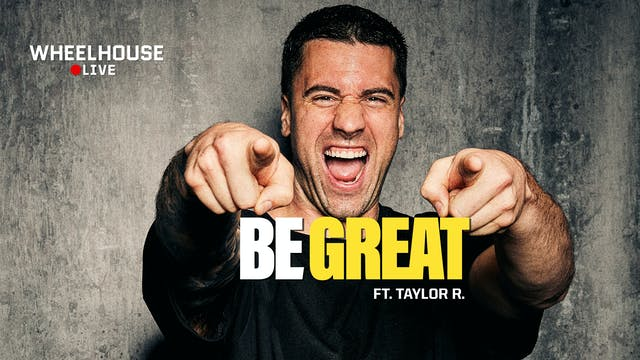 BE GREAT ft. TAYLOR R.