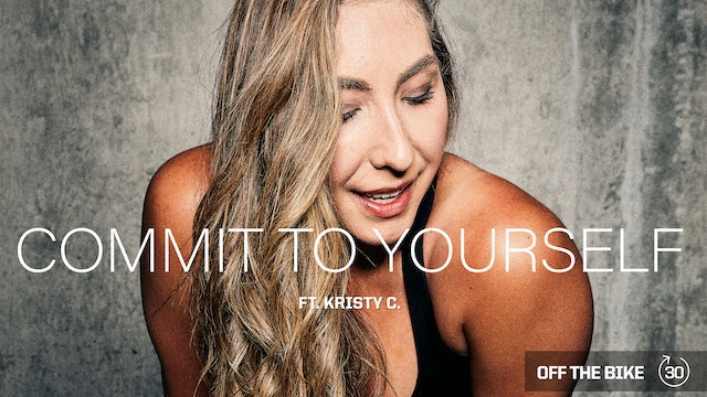 COMMIT TO YOURSELF ft. KRISTY C.