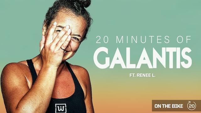 20 MINUTES OF GALANTIS ft. RENEE L.