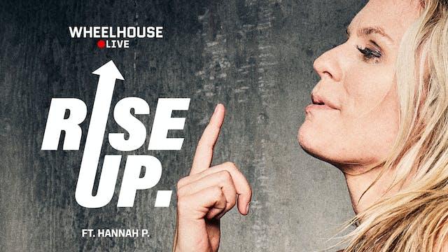 RISE UP ft. HANNAH P.