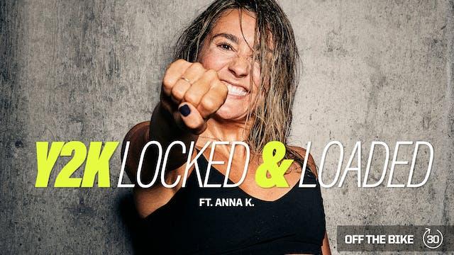 Y2K LOCKED & LOADED