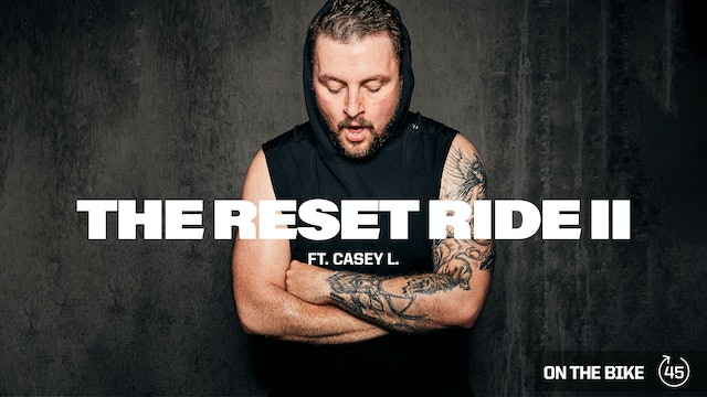 THE RESET RIDE II ft. CASEY L.