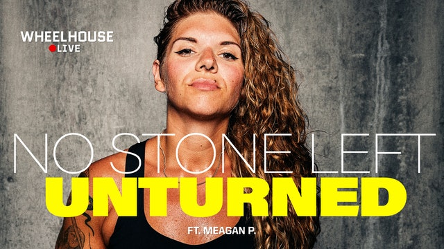 NO STONE LEFT UNTURNED ft. MEAGAN P.