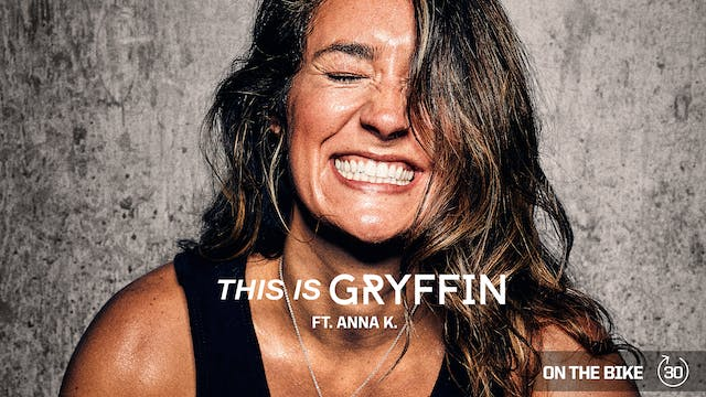 THIS IS GRYFFIN ft. ANNA K.