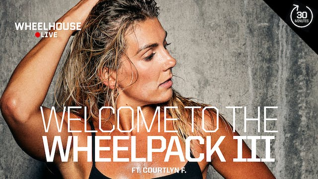 WELCOME TO THE WHEELPACK III ft. COUR...