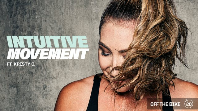 INTUITIVE MOVEMENT ft. KRISTY C.