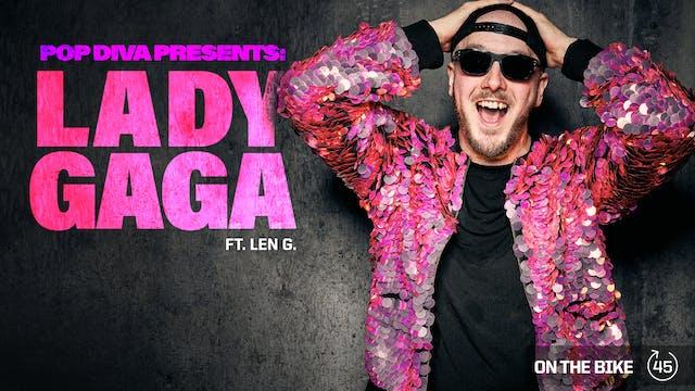 POP DIVA PRESENTS: LADY GAGA ft. LEN G.