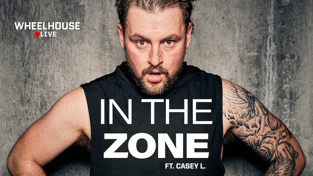 IN THE ZONE ft. CASEY L.