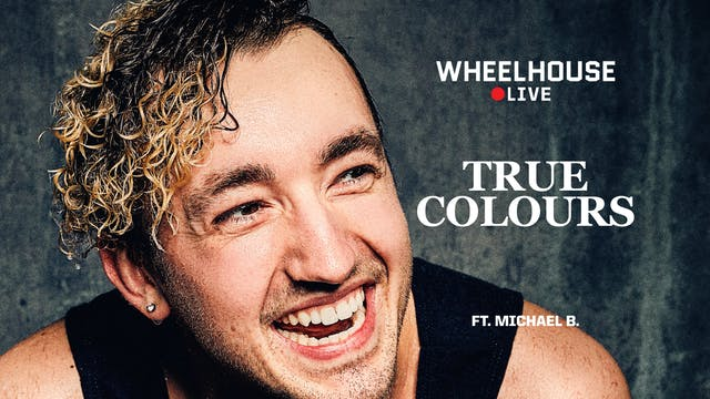 TRUE COLOURS ft. MICHAEL B.