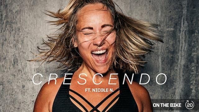 CRESCENDO ft. NICOLE N