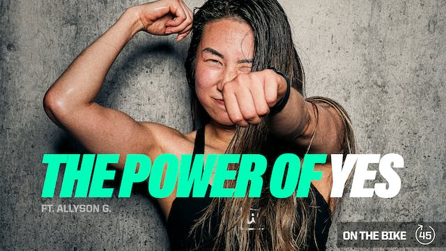 THE POWER OF YES ft. ALLYSON G.