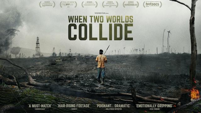 When Two Worlds Collide (El Choque de Dos Mundos)