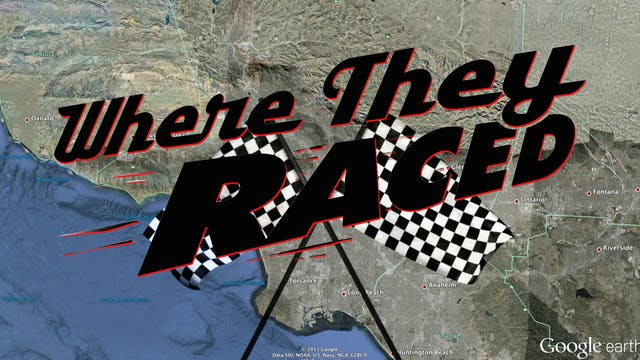 WHERE THEY RACED: Speed Demons in the City of Angels
