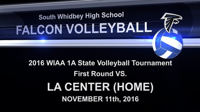 2016 SWHS Volleyball v La Center State Playoff Game 1