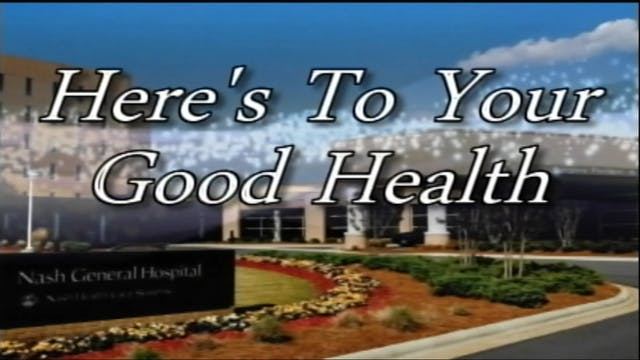 Here's To Your Good Health - UNC Nash...