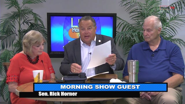 The Morning Show - Sen. Rick Horner