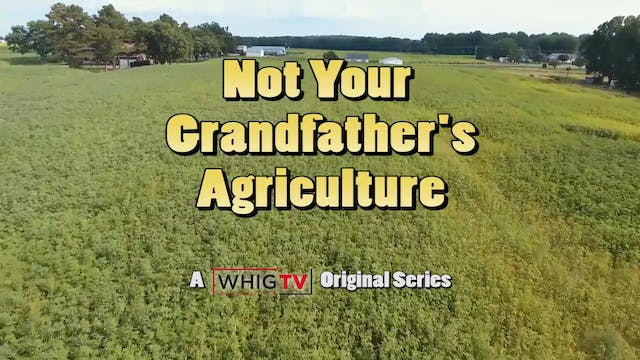Not Your Grandfather's Agriculture - ...