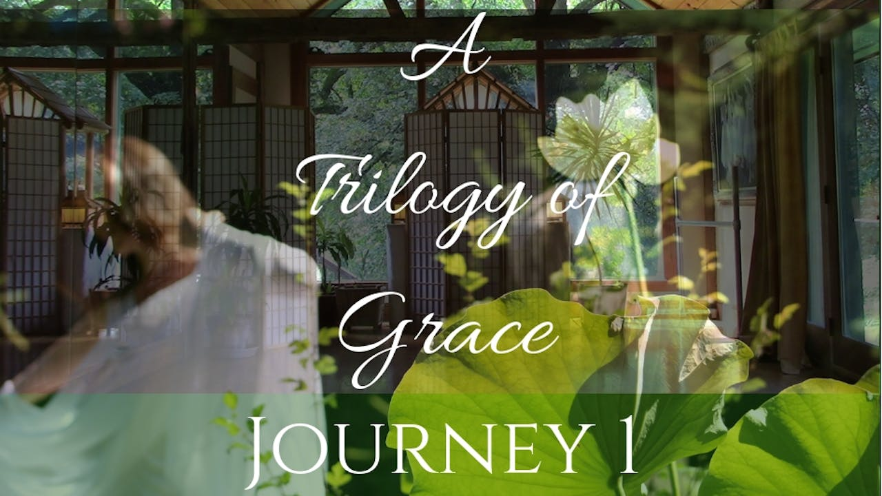 A Trilogy of Grace: Journey 1