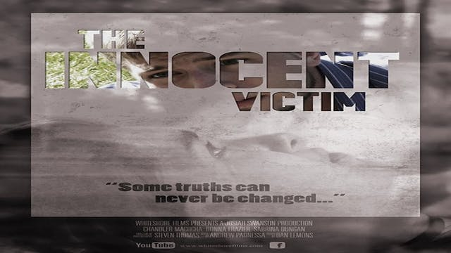 The Innocent Victim (with bonus content)