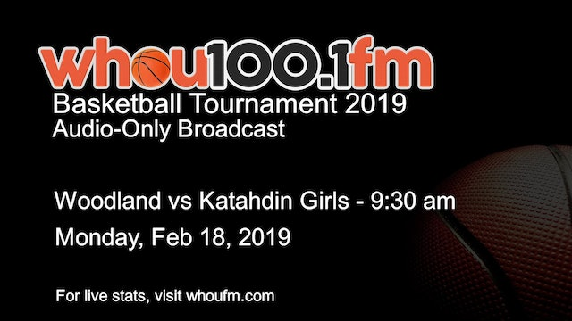 Woodland vs Katahdin Girls - 9:30 am