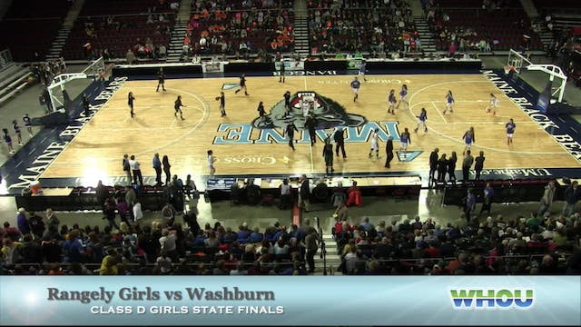 Rangeley Girls vs Washburn Class D St...