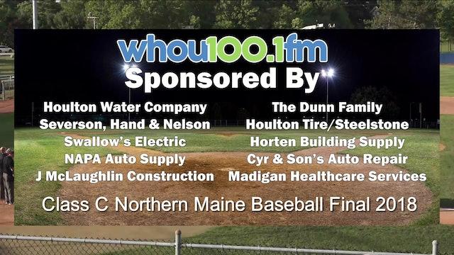 2018 Class C Northern Maine Baseball Finals Part 1