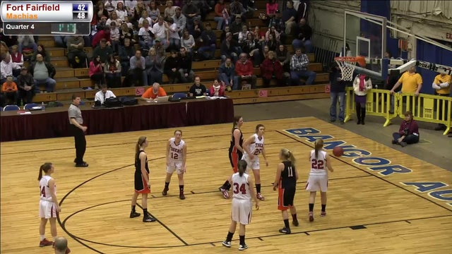 Fort Fairfield vs. Machias Girls Part 2