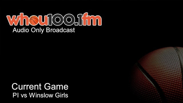 Bangor Tournament Coverage - Live Stats and Audio PI vs Winslow Girls