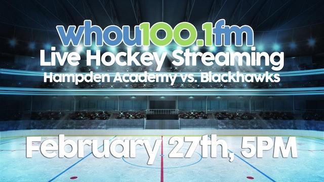 Blackhawks vs Hampden Academy 2-27-18