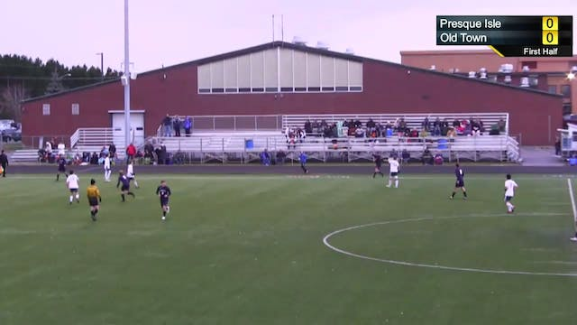 Old Town vs Presque Isle - Boys Socce...