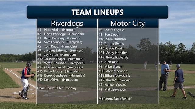 Maine Independent Summer Baseball League - Riverdogs vs Motor City 7/9/2020