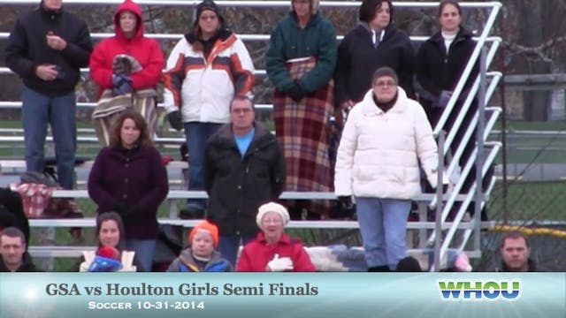 GSA vs Houlton Girls Semis 2014