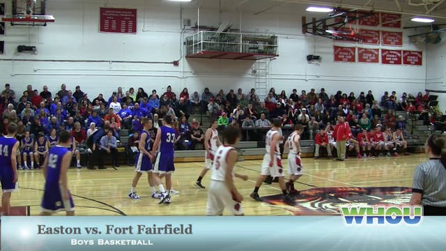 Easton vs Fort Fairfield Boys 1/4/14