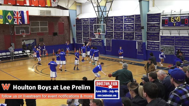 Houlton Boys at Lee Prelim 2-14-18