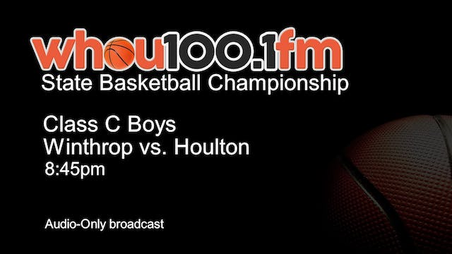 Withrop vs. Houlton - Boys - State Ch...