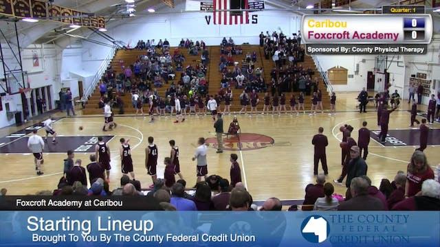 Foxcroft Academy v Caribou Boys 12-13-14