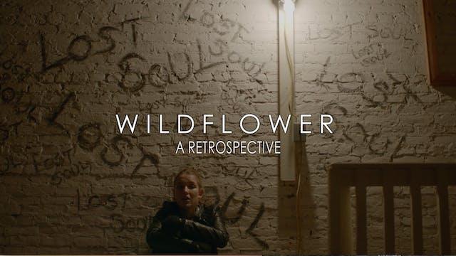 WILDFLOWER - BEHIND THE SCENES