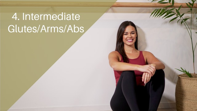 4. Intermediate Glutes/Arms/Abs