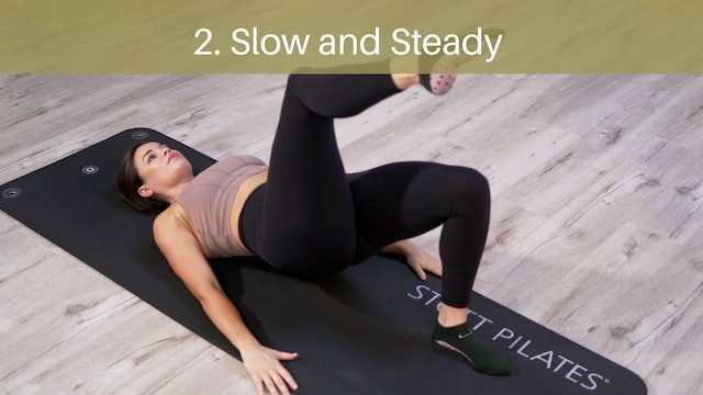 2. Slow and Steady