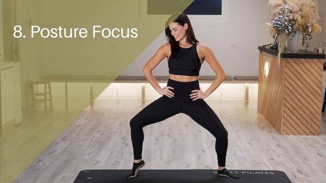 8. Posture Focus