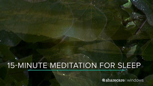 15-Minute Meditation for Sleep