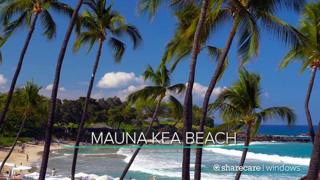 30 Minutes at Mauna Kea Beach