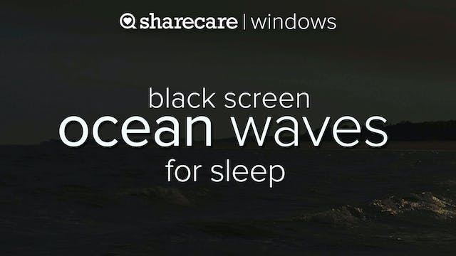 Ocean Waves for Sleep with black screen
