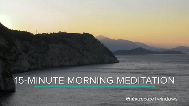 15-Minute Morning Meditation