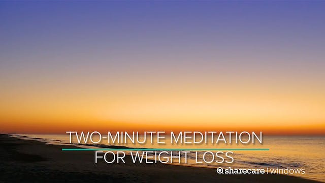 Two-Minute Meditation for Weight Loss